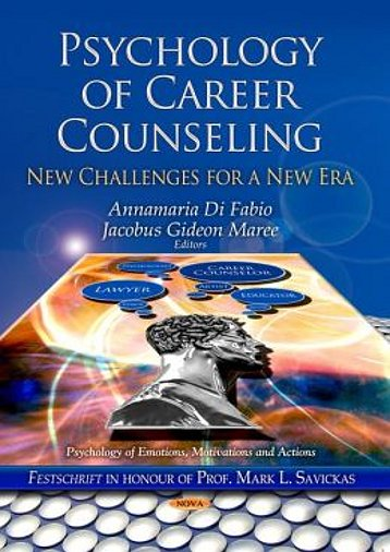 Psychology of Career Counseling: New Challenges for a New Era